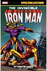 Iron Man Epic Collection: By Force Of Arms (Tales of Suspense (1959-1968)) (English Edition) eBook Kindle