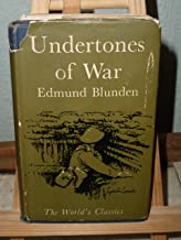 Undertones of War. With a New Preface by the Author. [First World