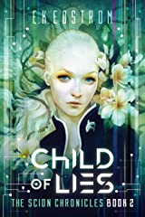 Child of Lies (The Scion Chronicles Book 2) Kindle Edition