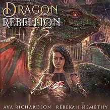 Dragon Rebellion: Ragond's Portal War, Book 2