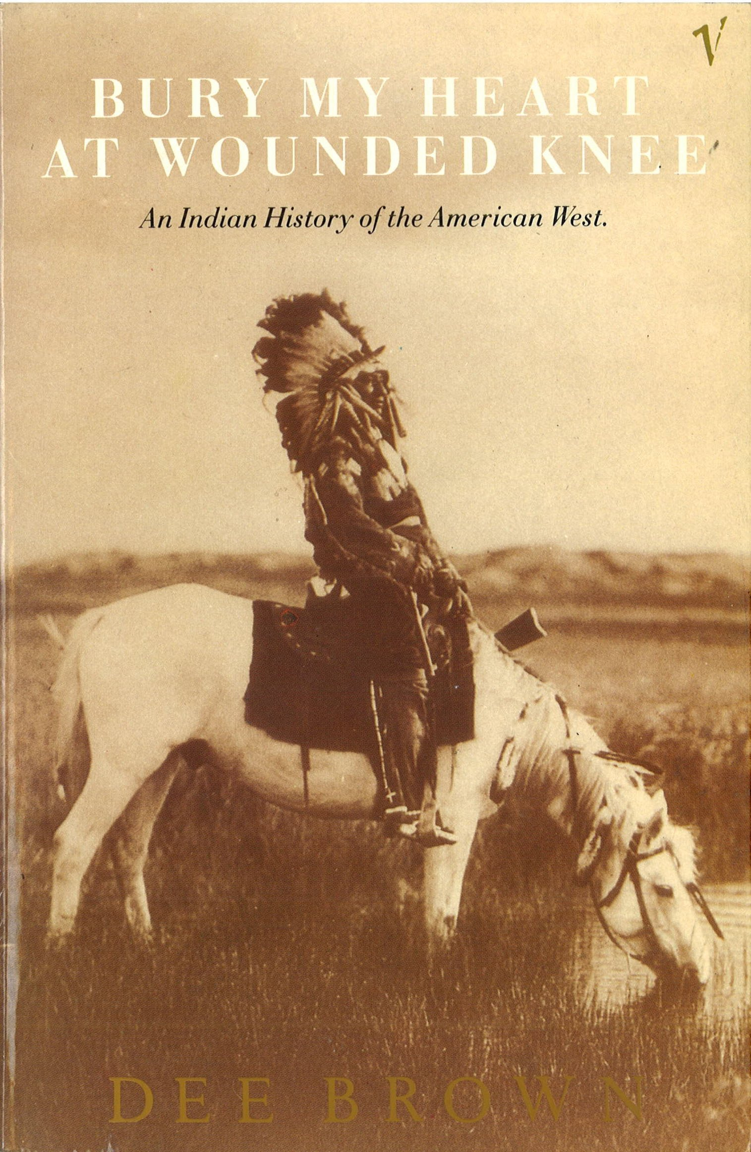 Image OfBury My Heart At Wounded Knee - An Indian History Of The American West