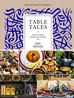 Table Tales: The Global Nomad Cuisine of Abu Dhabi