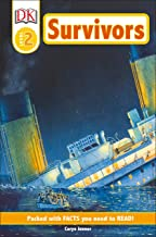 DK Readers: Survivors -- The Night the Titanic Sank (Level 2: Beginning to Read Alone)