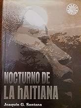 Nocturno de la haitiana novela historica sobre un intento de asesinato contra el general antonio maceo y grajales.