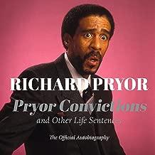 Best richard pryor book pryor convictions Reviews