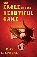 The Eagle and the Beautiful Game