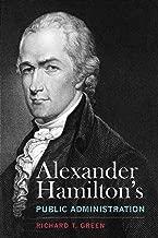 Alexander Hamilton's Public Administration