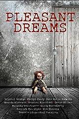 Pleasant Dreams Kindle Edition