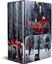 The Aurora Sky: Vampire Hunter Series: Books 4-6 (The Aurora Sky: Vampire Hunter Series Boxset 2)