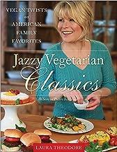 Jazzy Vegetarian Classics: Vegan Twists on American Family Favorites