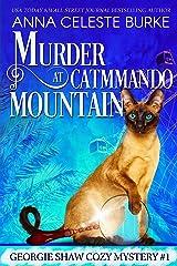 Murder at Catmmando Mountain Georgie Shaw Cozy Mystery #1 (Georgie Shaw Cozy Mystery Series) Kindle Edition