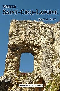 Visiter Saint-Cirq-Lapopie (French Edition)