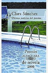 Últimas noticias del paraíso (Premio Alfaguara de novela 2000) Versión Kindle