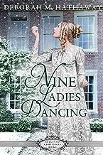 Nine Ladies Dancing (Belles of Christmas Book 4)