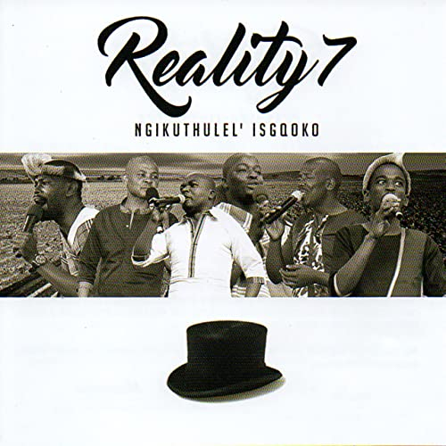 Ngikuthulel' Isgqoko by Reality 7 on Amazon Music - Amazon com