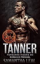TANNER (Forsaken Riders MC Romance Book 0)