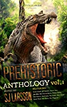 PREHISTORIC: A Dinosaur Anthology