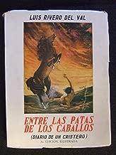 Entre Las Pata De Los Caballos (Diario De Un Cristero)