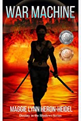 War Machine: A Cyberpunk Dsytopian Science Fiction Novel (Destiny in the Shadows Series Book 1) Kindle Edition
