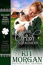Her Irish Surrender (Holiday Mail Order Brides Book 4)