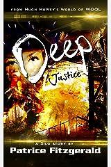 Deep Justice: a Silo story (Karma Book 3) Kindle Edition