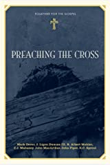 Preaching the Cross Kindle Edition