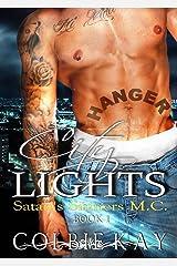 City Lights (Satan's Sinners M.C. Book 1) Kindle Edition