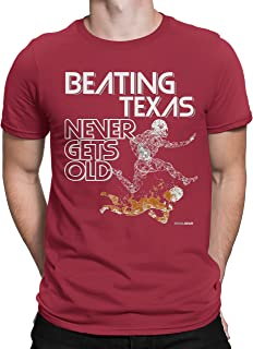 Texas Haters Beating Texas Never Gets Old T-Shirt for Fans in Oklahoma