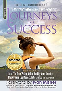 Journeys To Success: 22 Amazing Individuals Share Their Real-Life Stories Based On The Success Principles Of Napoleon Hill (English Edition)