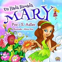 """Libros para niños:""""UN HADA-MARY"""": Libro en Español para niños (Spanish Edition) (series book ) Cuento para Dormir (cuentos..."""