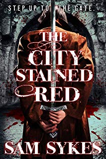 The City Stained Red (Bring Down Heaven series Book 1)