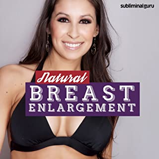 Natural Breast Enlargement: Get a Bigger Bust with Subliminal Messages