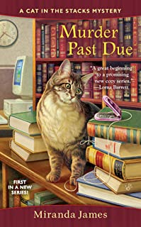 Murder Past Due (Cat in the Stacks Mystery Book 1)