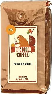 Dam Good Coffee – NEW FLAVOR Pumpkin Spice - Whole Bean - 12 Oz - Pumkin Pie Delicious - No Sugar Added