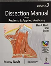 Dissection Manual With Regions & Applied Anatomy: Head & Neck and Brain