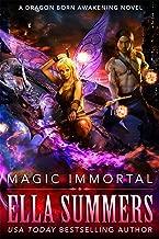 Magic Immortal (Dragon Born Awakening Book 3)