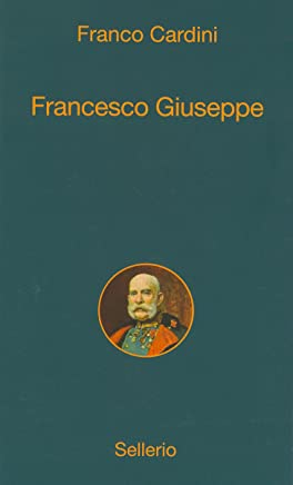 Francesco Giuseppe (Alle 8 della sera Vol. 10)