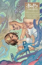 Buffy: Season Ten Volume 3 Love Dares You (Buffy the Vampire Slayer)