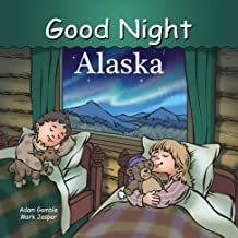 Good Night Alaska (Good Night Our World)