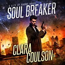 Soul Breaker: City of Crows, Book 1