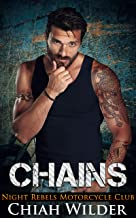 CHAINS: Night Rebels Motorcycle Club (Night Rebels MC Romance Book 8) (English Edition)
