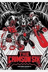 The Crimson Six Kindle Edition