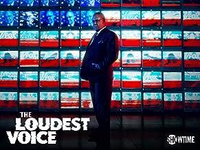 Loudest Voice, The Season 1