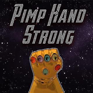 Pimp Hand Strong (Thanos Rap) [Explicit]