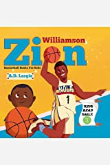 Zion Williamson: Basketball Books For Kids: Biographies For Beginning Readers Kindle Edition
