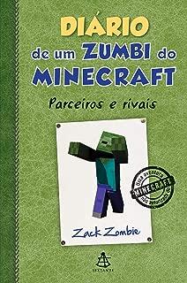Diário de Um Zumbi do Minecraft. Parceiros e Rivais (Em Portuguese do Brasil)