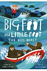 The Bog Beast (Big Foot and Little Foot #4) Kindle Edition