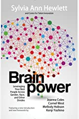 Brainpower: Leveraging Your Best People Across Gender, Race, and Other Divides Kindle Edition