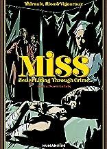 Miss: Better Living Through Crime Vol. 2: Sweet Lullaby
