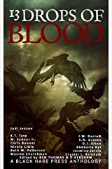 13 Drops of Blood Kindle Edition